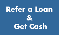 Refer a Loan and Get Cash
